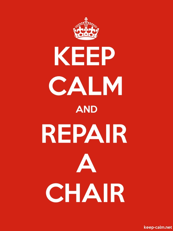 KEEP CALM AND REPAIR A CHAIR - white/red - Default (600x800)