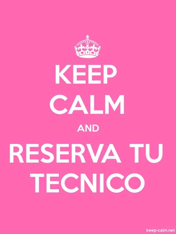 KEEP CALM AND RESERVA TU TECNICO - white/pink - Default (600x800)