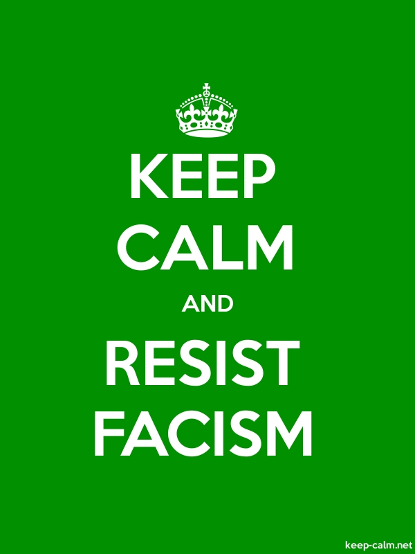 KEEP CALM AND RESIST FACISM - white/green - Default (600x800)