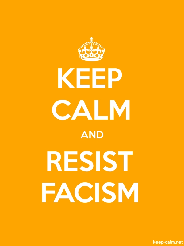 KEEP CALM AND RESIST FACISM - white/orange - Default (600x800)