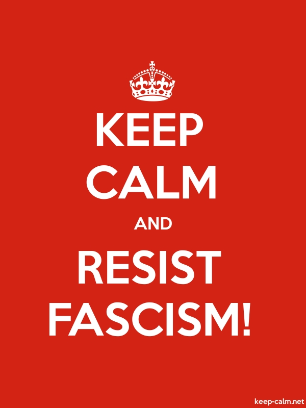 KEEP CALM AND RESIST FASCISM! - white/red - Default (600x800)