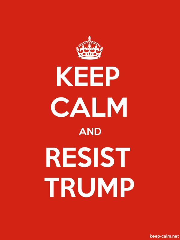 KEEP CALM AND RESIST TRUMP - white/red - Default (600x800)