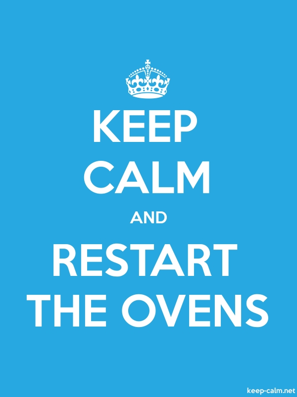 KEEP CALM AND RESTART THE OVENS - white/blue - Default (600x800)