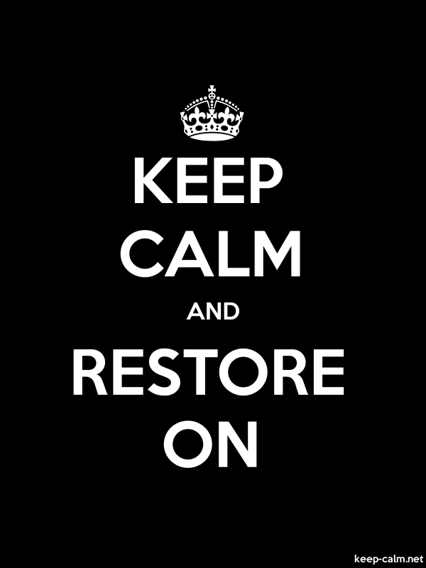KEEP CALM AND RESTORE ON - white/black - Default (600x800)