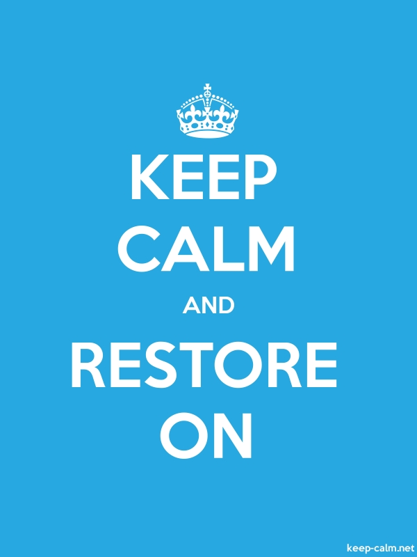 KEEP CALM AND RESTORE ON - white/blue - Default (600x800)