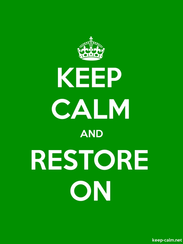 KEEP CALM AND RESTORE ON - white/green - Default (600x800)