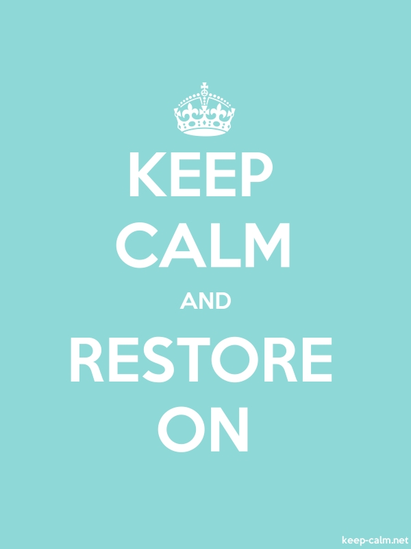KEEP CALM AND RESTORE ON - white/lightblue - Default (600x800)