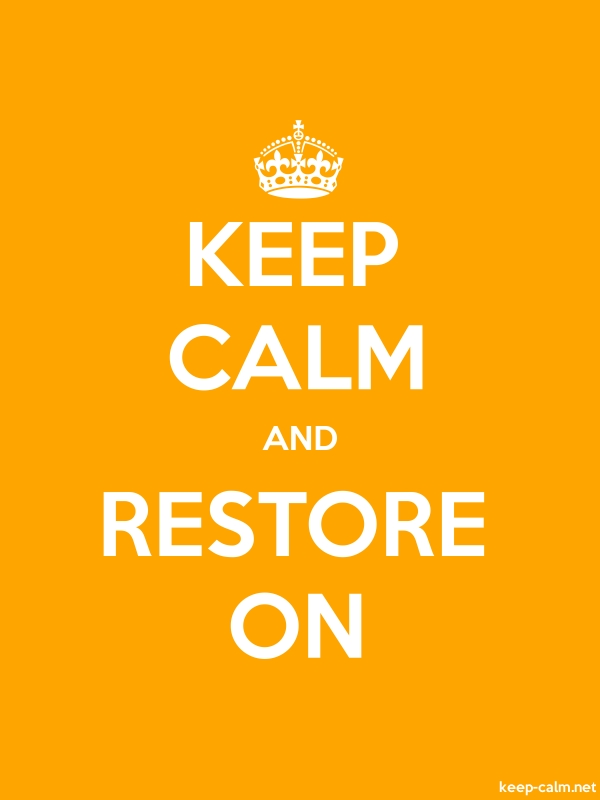 KEEP CALM AND RESTORE ON - white/orange - Default (600x800)