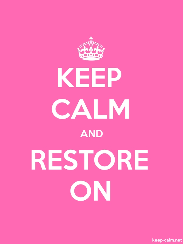 KEEP CALM AND RESTORE ON - white/pink - Default (600x800)