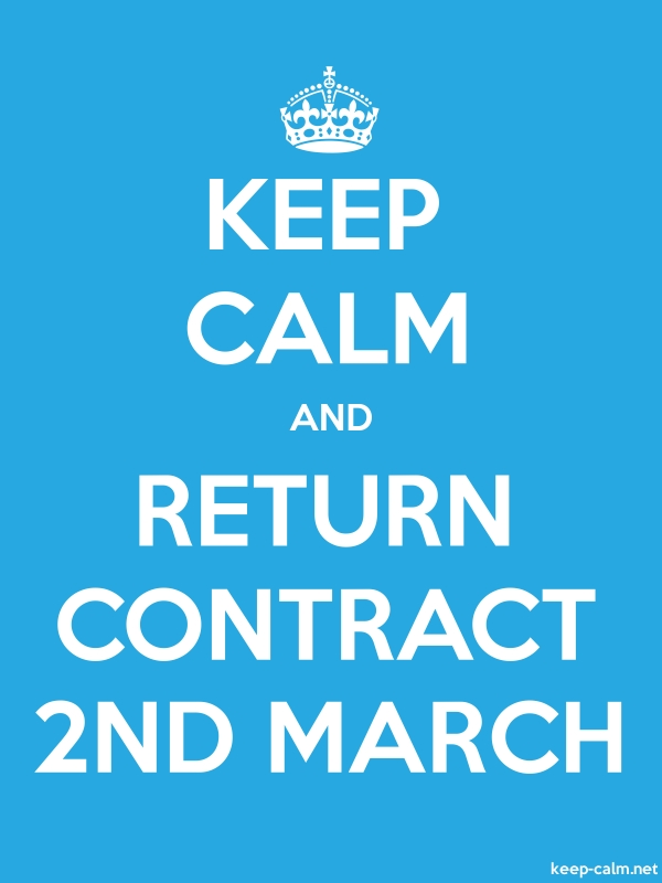 KEEP CALM AND RETURN CONTRACT 2ND MARCH - white/blue - Default (600x800)