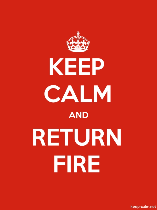 KEEP CALM AND RETURN FIRE - white/red - Default (600x800)