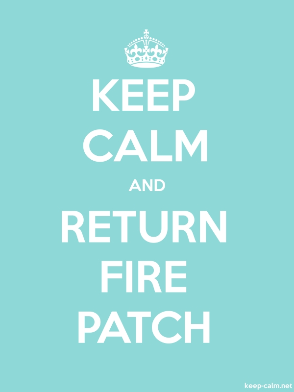 KEEP CALM AND RETURN FIRE PATCH - white/lightblue - Default (600x800)