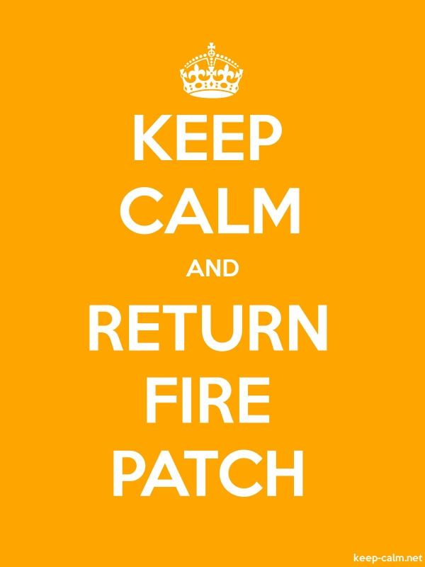 KEEP CALM AND RETURN FIRE PATCH - white/orange - Default (600x800)