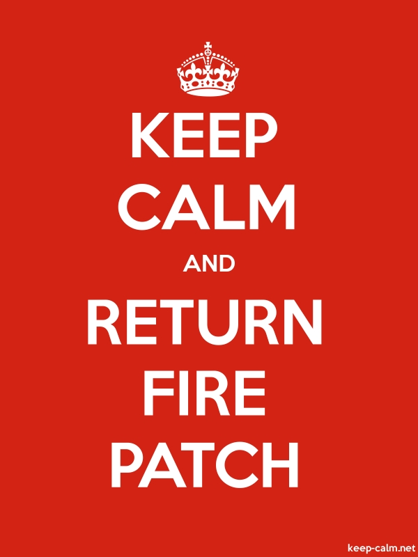 KEEP CALM AND RETURN FIRE PATCH - white/red - Default (600x800)