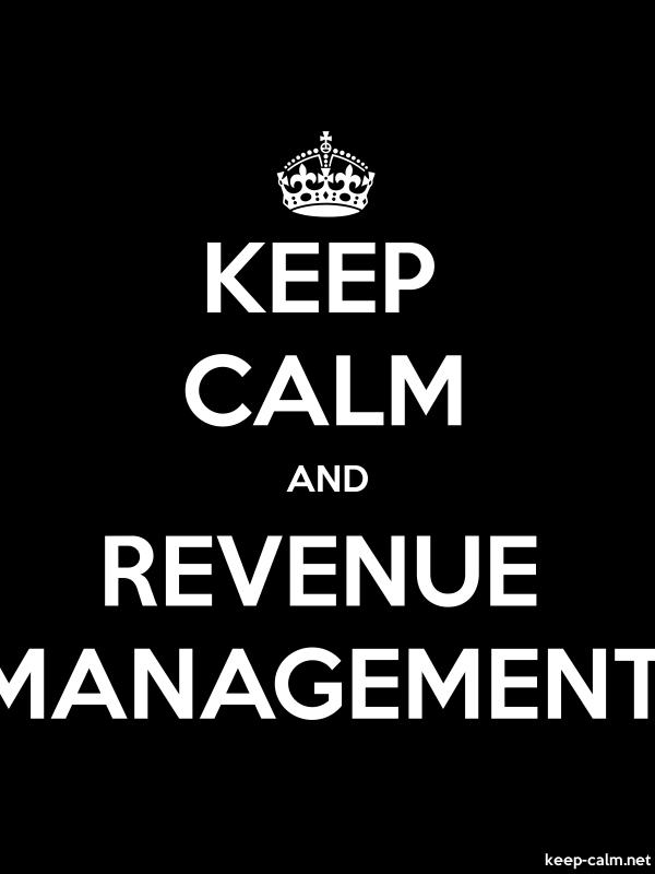 KEEP CALM AND REVENUE MANAGEMENT - white/black - Default (600x800)