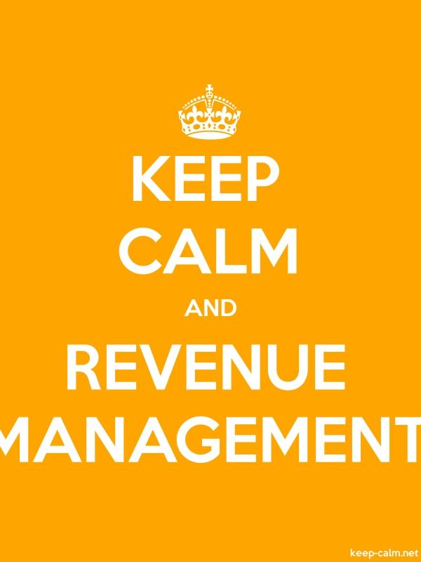 KEEP CALM AND REVENUE MANAGEMENT - white/orange - Default (600x800)