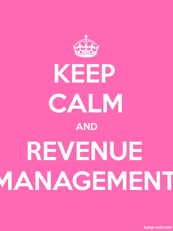 KEEP CALM AND REVENUE MANAGEMENT - white/pink - Default (600x800)