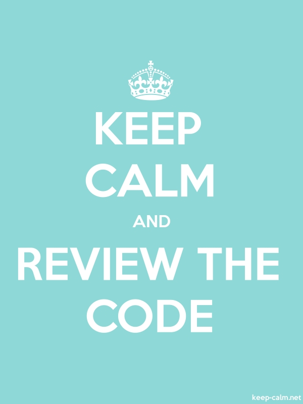 KEEP CALM AND REVIEW THE CODE - white/lightblue - Default (600x800)