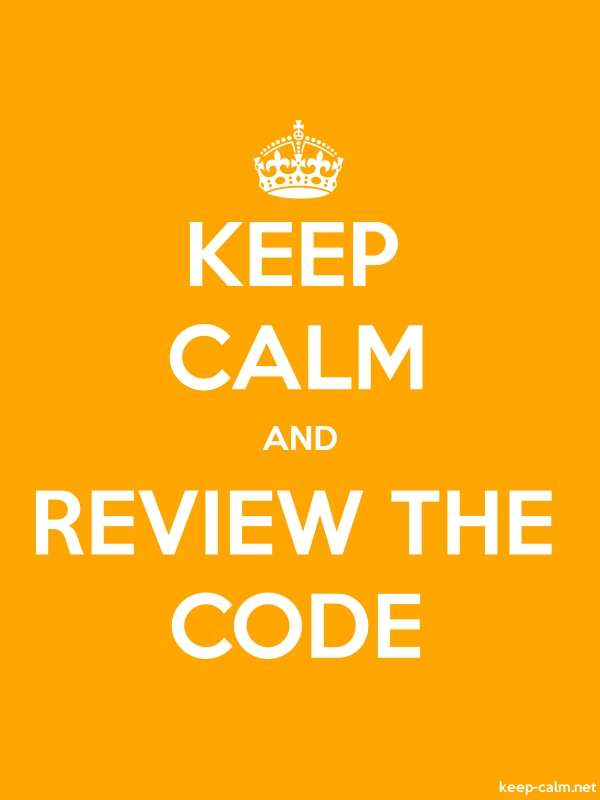 KEEP CALM AND REVIEW THE CODE - white/orange - Default (600x800)