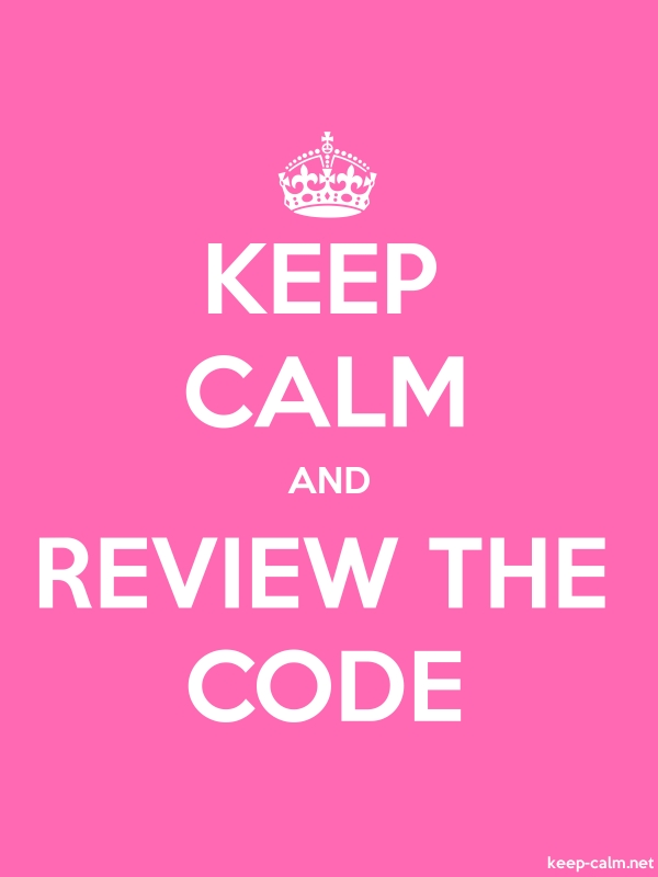 KEEP CALM AND REVIEW THE CODE - white/pink - Default (600x800)