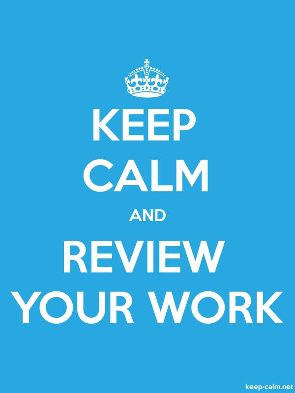 KEEP CALM AND REVIEW YOUR WORK - white/blue - Default (600x800)