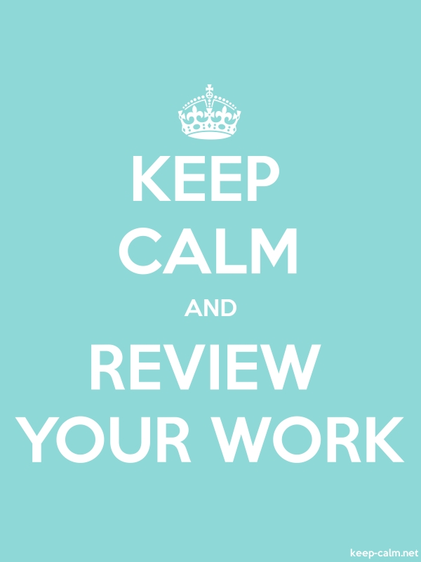 KEEP CALM AND REVIEW YOUR WORK - white/lightblue - Default (600x800)