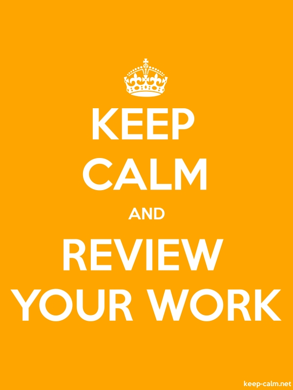 KEEP CALM AND REVIEW YOUR WORK - white/orange - Default (600x800)