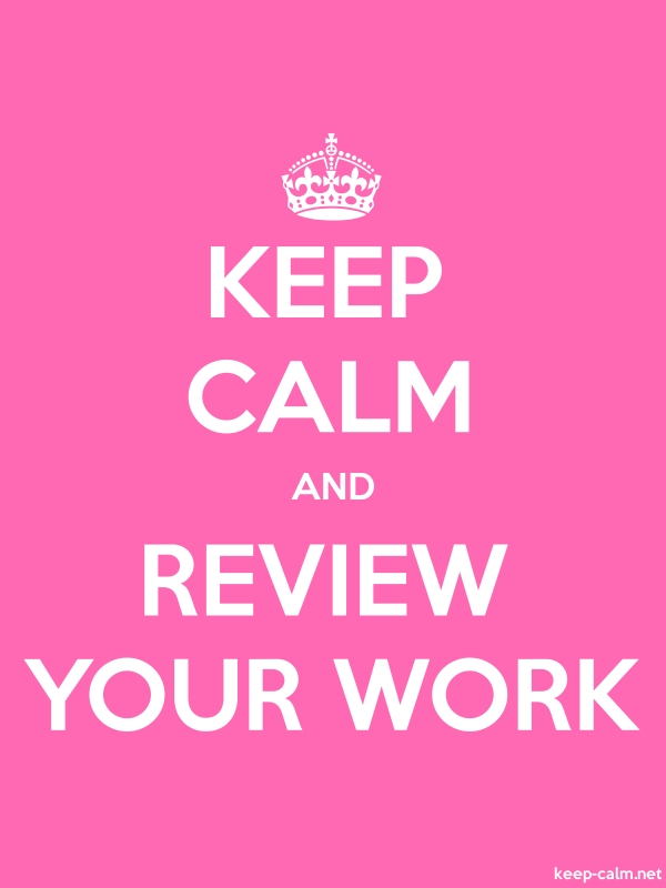 KEEP CALM AND REVIEW YOUR WORK - white/pink - Default (600x800)