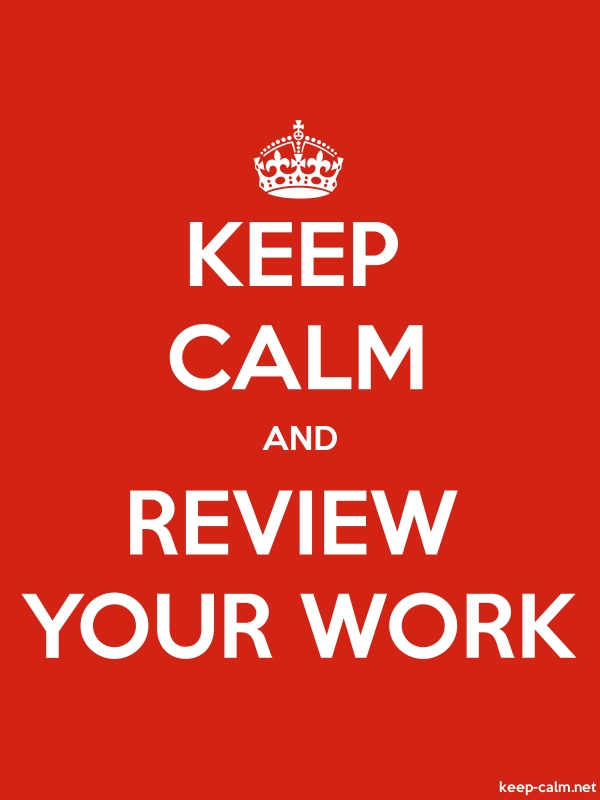 KEEP CALM AND REVIEW YOUR WORK - white/red - Default (600x800)