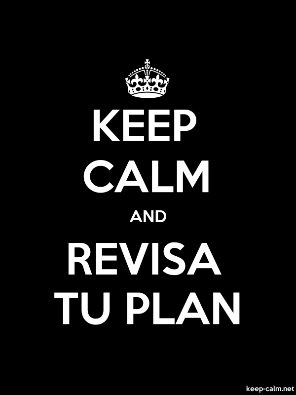 KEEP CALM AND REVISA TU PLAN - white/black - Default (600x800)