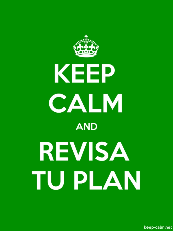 KEEP CALM AND REVISA TU PLAN - white/green - Default (600x800)
