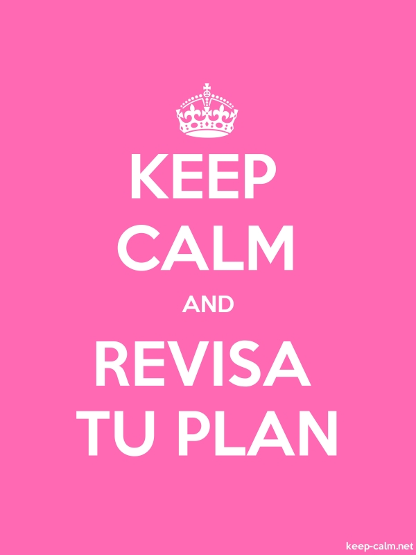 KEEP CALM AND REVISA TU PLAN - white/pink - Default (600x800)