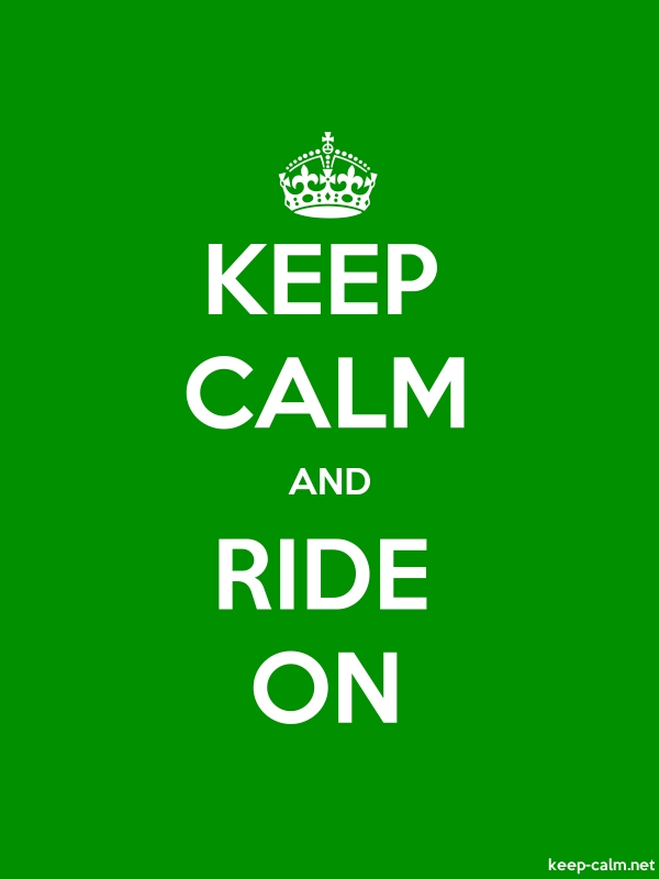 KEEP CALM AND RIDE ON - white/green - Default (600x800)