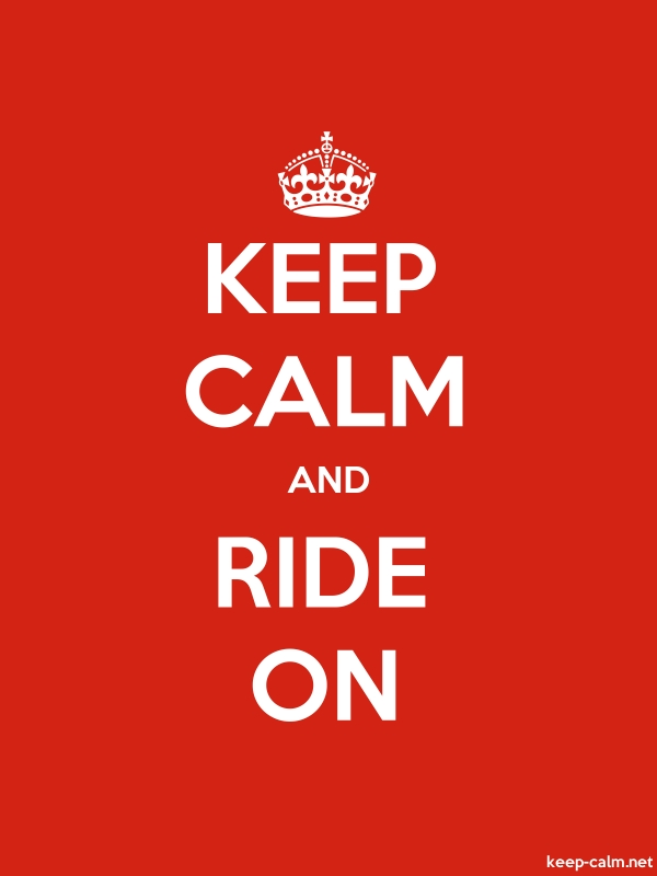 KEEP CALM AND RIDE ON - white/red - Default (600x800)