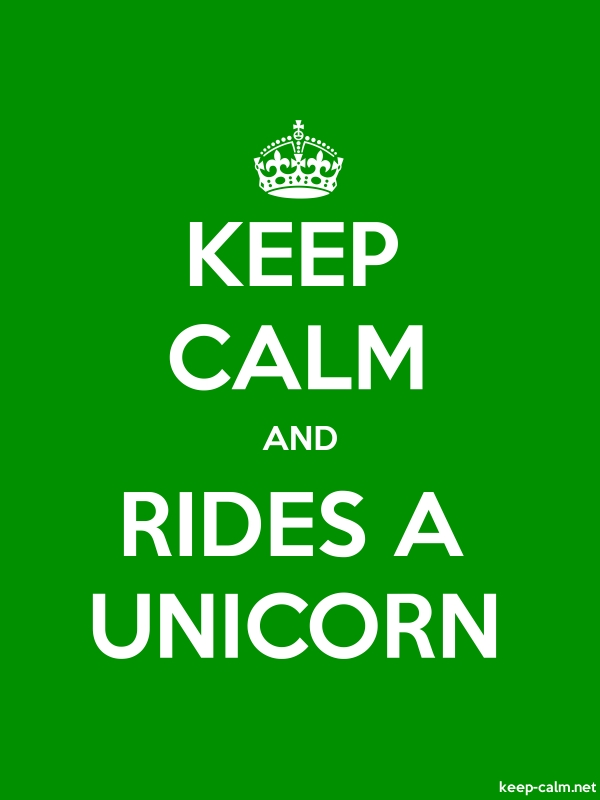 KEEP CALM AND RIDES A UNICORN - white/green - Default (600x800)