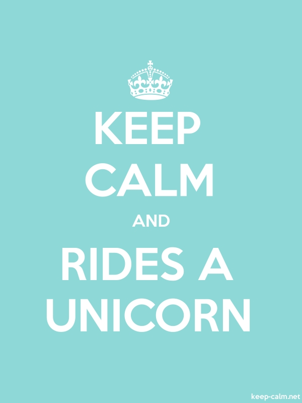 KEEP CALM AND RIDES A UNICORN - white/lightblue - Default (600x800)