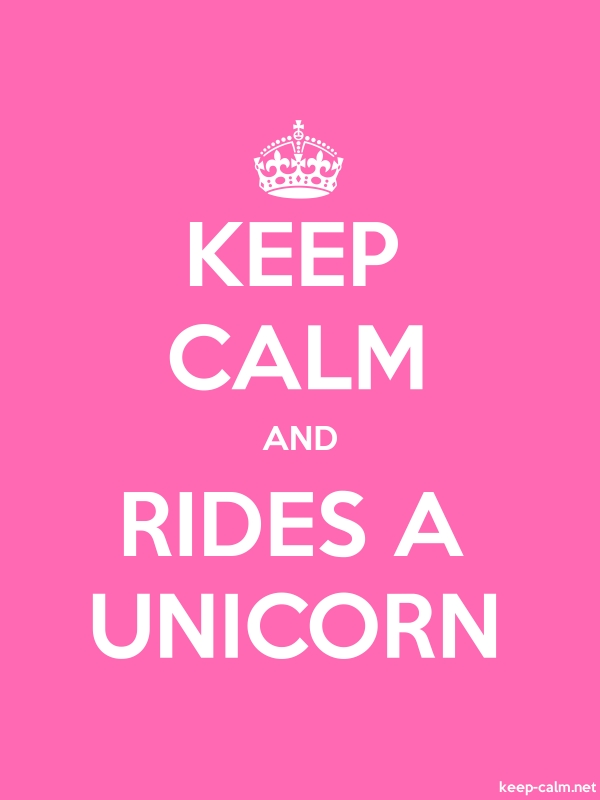 KEEP CALM AND RIDES A UNICORN - white/pink - Default (600x800)