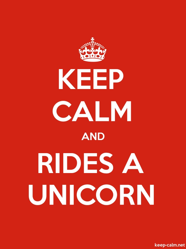 KEEP CALM AND RIDES A UNICORN - white/red - Default (600x800)