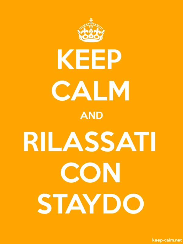 KEEP CALM AND RILASSATI CON STAYDO - white/orange - Default (600x800)