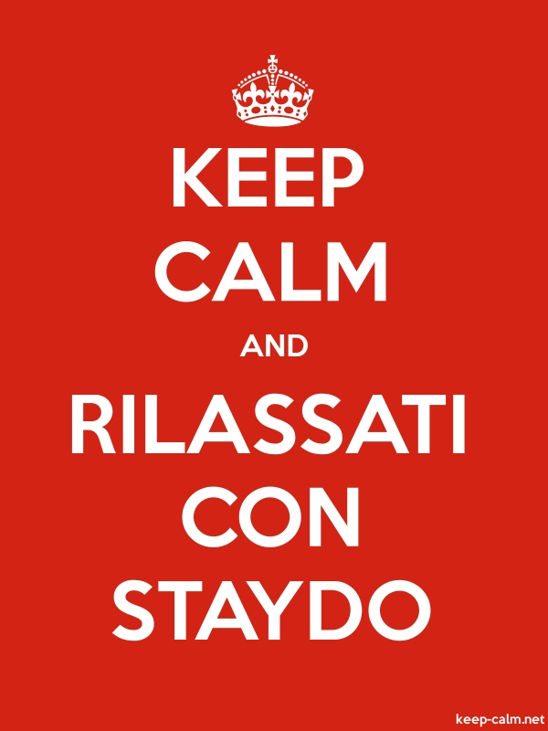 KEEP CALM AND RILASSATI CON STAYDO - white/red - Default (600x800)
