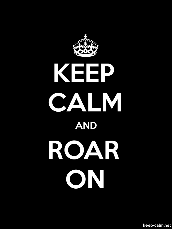 KEEP CALM AND ROAR ON - white/black - Default (600x800)
