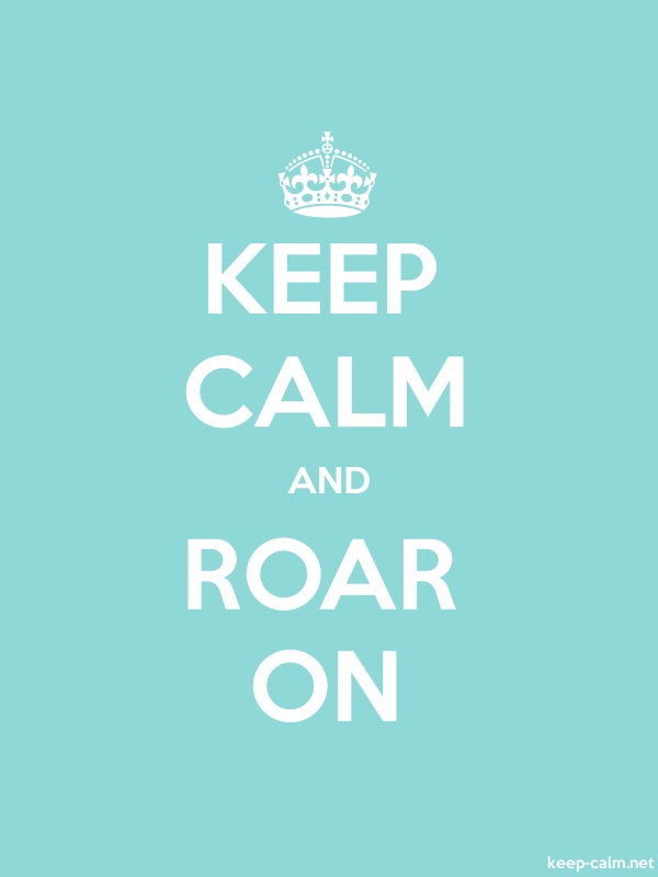 KEEP CALM AND ROAR ON - white/lightblue - Default (600x800)
