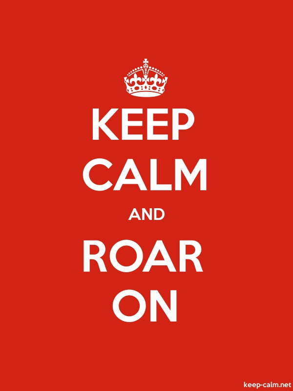 KEEP CALM AND ROAR ON - white/red - Default (600x800)