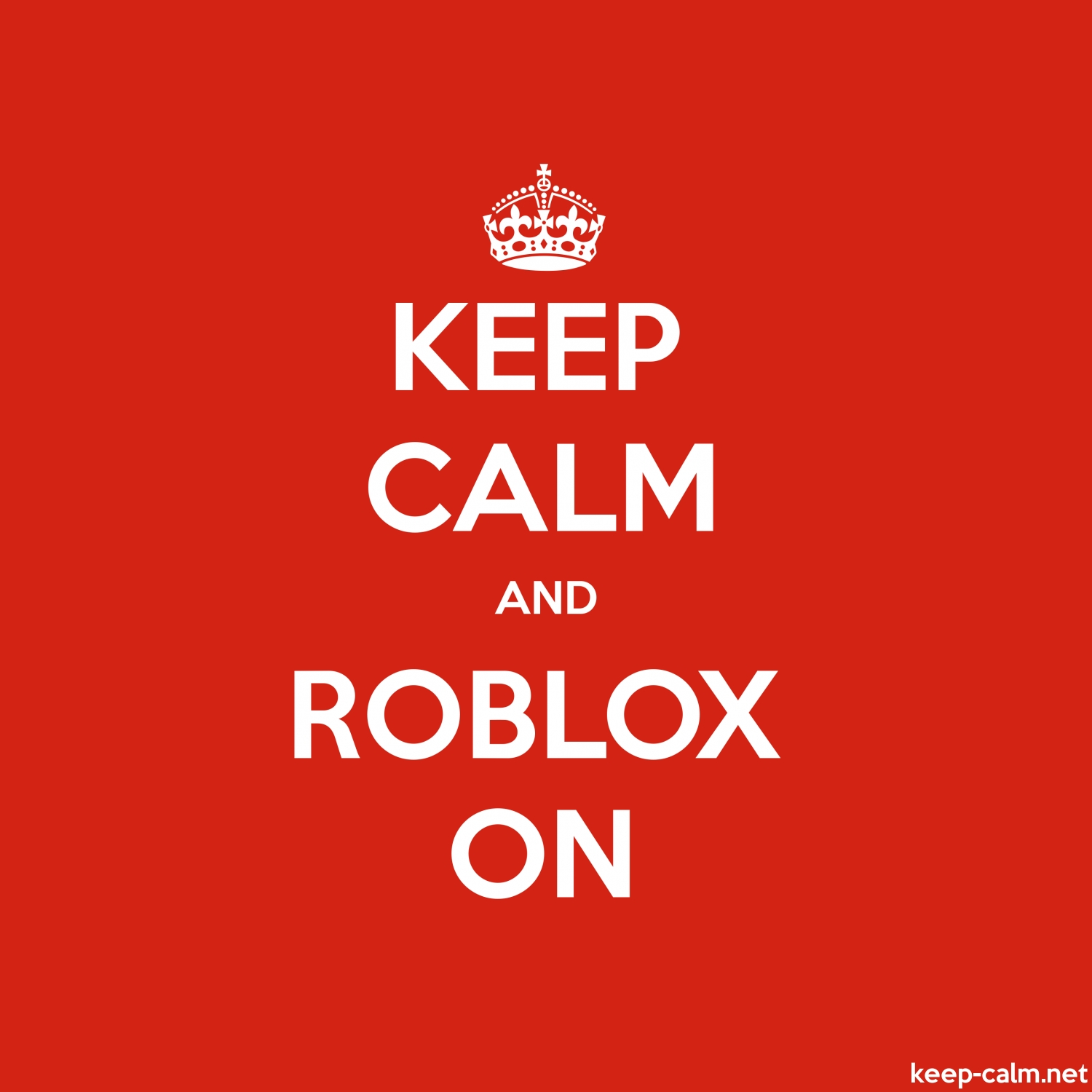 Keep Calm And Roblox On Keep Calm Net - golden crown fan club shirt roblox download free admin for roblox
