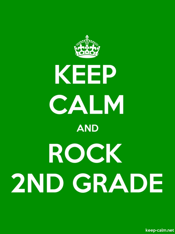 KEEP CALM AND ROCK 2ND GRADE - white/green - Default (600x800)