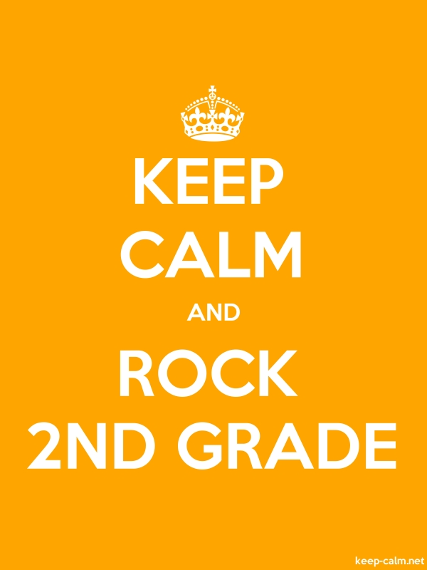 KEEP CALM AND ROCK 2ND GRADE - white/orange - Default (600x800)