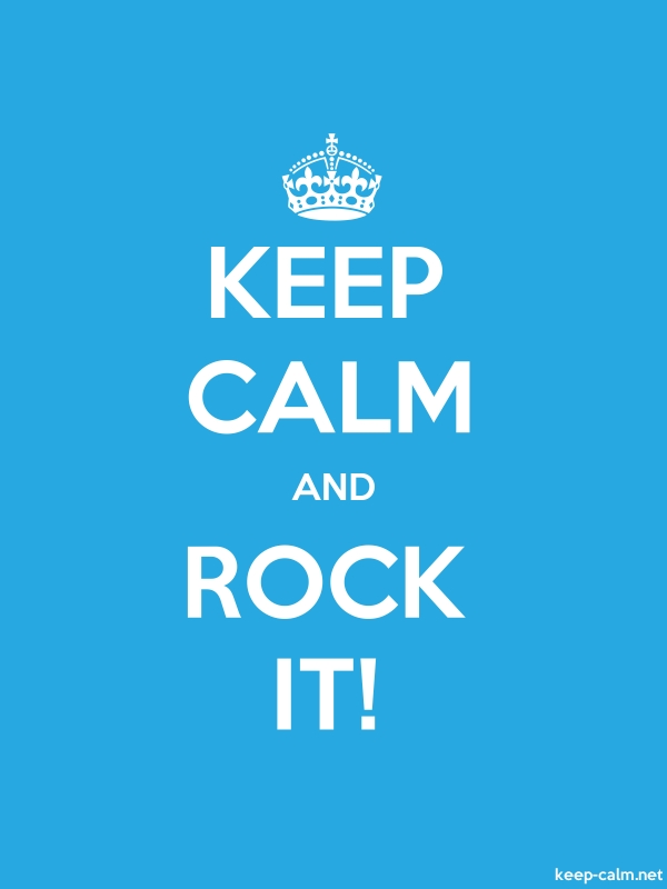 KEEP CALM AND ROCK IT! - white/blue - Default (600x800)