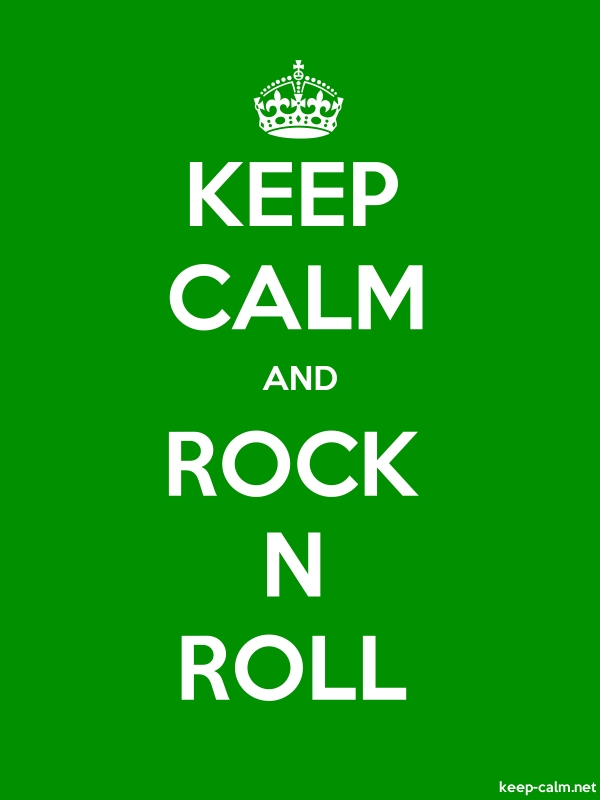 KEEP CALM AND ROCK N ROLL - white/green - Default (600x800)