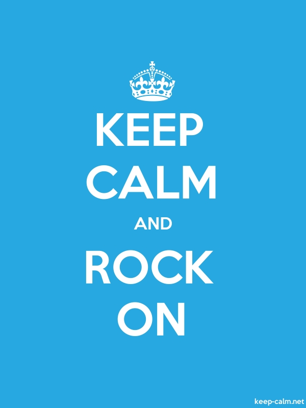 KEEP CALM AND ROCK ON - white/blue - Default (600x800)