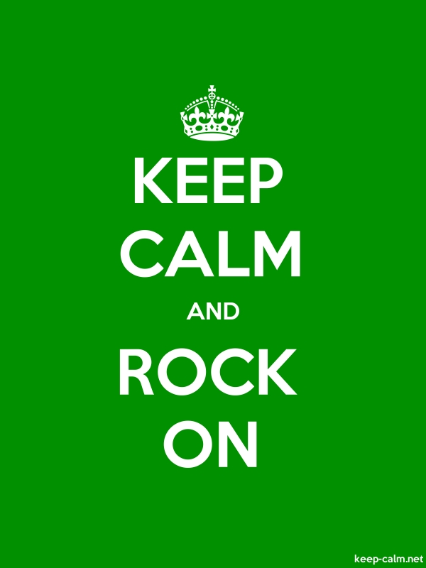 KEEP CALM AND ROCK ON - white/green - Default (600x800)